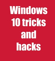 Windows 10 tricks and tips