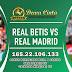 Prediksi Real Betis Vs Real Madrid Senin 09 Maret 2020