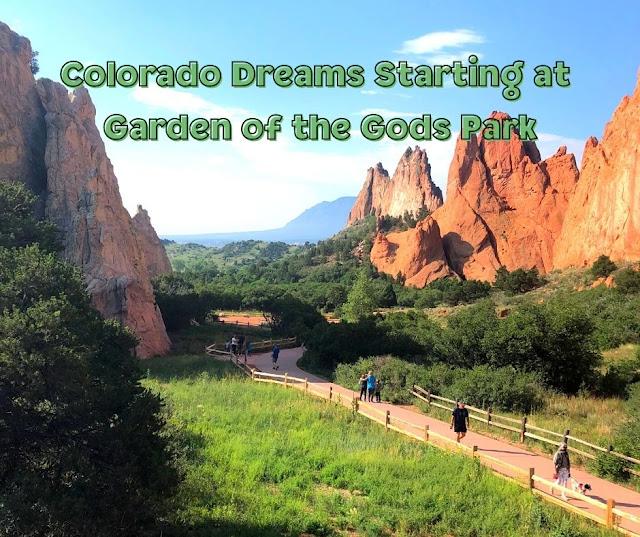 Colorado Dreams Starting at Garden of the Gods Park