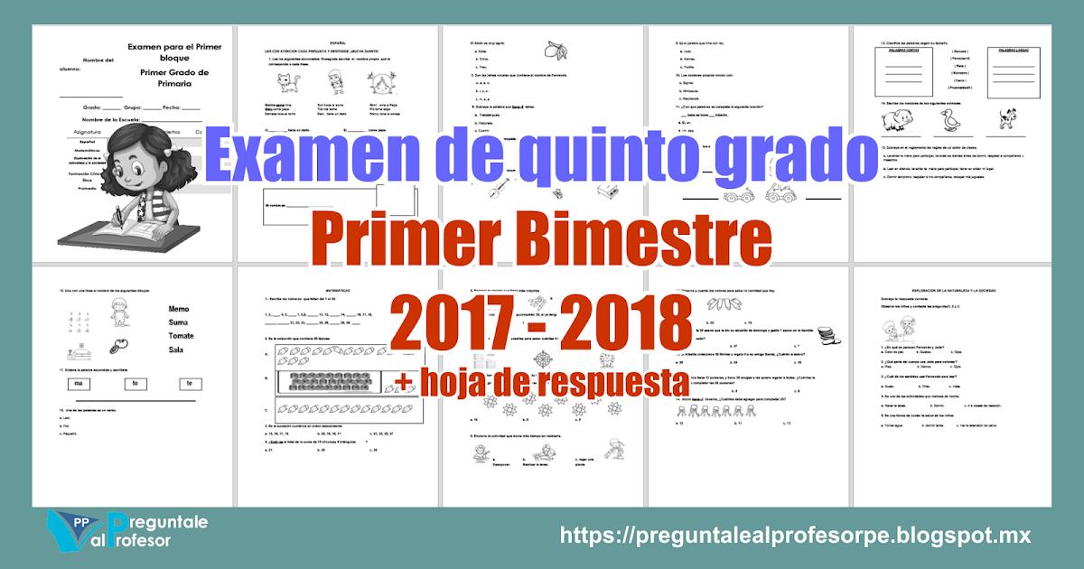 Examen de quinto grado Primer Bimestre 2017 - 2018 + hoja de ...