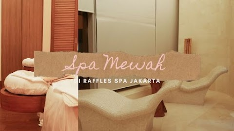 Spa Mewah di Raffles Spa Jakarta