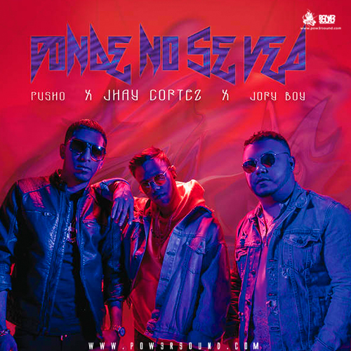 https://www.pow3rsound.com/2018/05/jhay-cortez-ft-jory-boy-pusho-donde-no.html