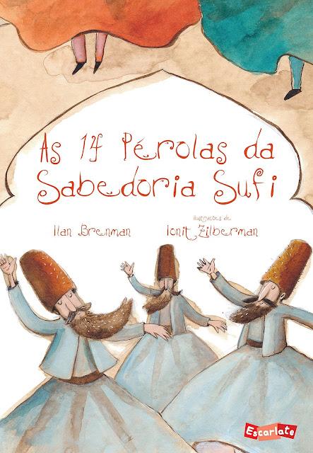 As 14 Pérolas da Sabedoria Sufi - Ilan Brenman