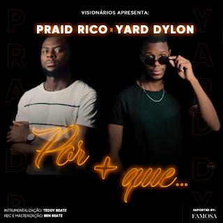 Visionários (Praid Rico x Yard Dylon) – Por mais que.. (2020) DOWNLOAD MP3