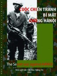 Cuộc Chiến Tranh Bí Mật Chống Hà Nội - Richard H. Shultz