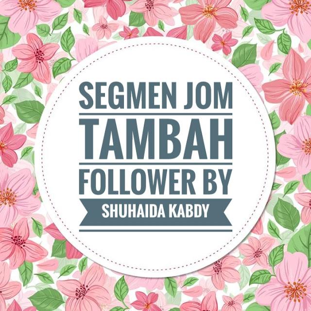 http://www.shuhaidakabdy.com/2016/11/segmen-jom-tambah-follower-by-shuhaida_24.html
