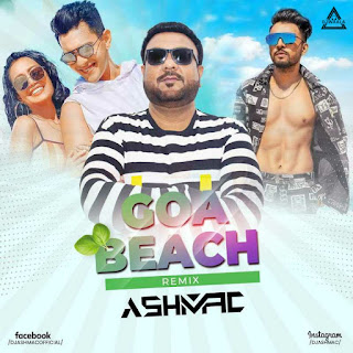 GOA BEACH VS PTRA - MASHUP REMIX - ASHMAC
