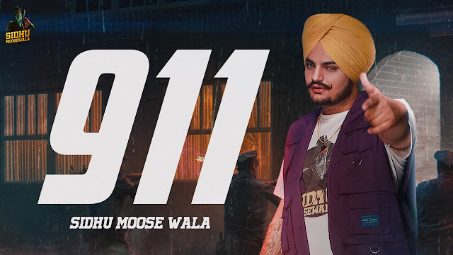 911 Lyrics - Sidhu Moose Wala