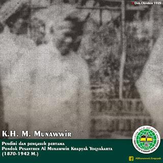 Sayyidi Asy-Syaikh Al-Hajj Munawwir bin Abdullah Rosyad