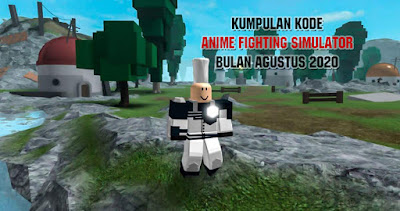 Anime Fighting Simulator Roblox Code Work 100%