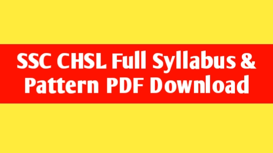 SSC CHSL (10+2) Exam Syllabus