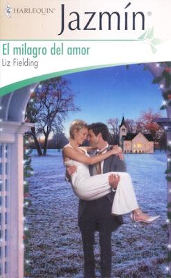 Liz Fielding - El Milagro Del Amor
