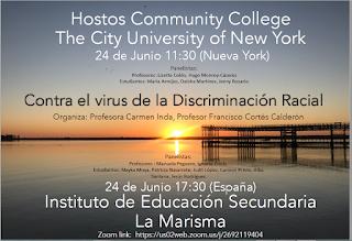 CONEXIÓN NUEVA YORK - HUELVA CONTRA EL VIRUS DE LA DISCRIMINACIÓN RACIAL. PROFESORES Y ESTUDIANTES DEL HOSTOS COMMUNITY COLLEGE Y DEL IES LA MARISMA EN NUESTRO PRIMER ENCUENTRO.