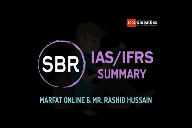 SBR Notes (IAS and IFRS) - By Mr Rashid Hussain and Marfat Online