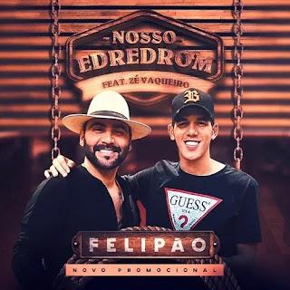 Download - Felipão - Nosso Edredom - Promocional de Março - 2020