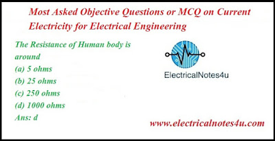 Objective Questions or MCQ on Current Electricity for Electrical Engineering