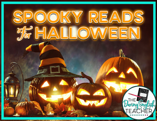 Spooky Reads for Halloween: A Guide for Secondary ELA Teachers