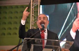 """Danilo Medina : """"Mi delito es que no fracasé y lo estoy haciendo mejor que él""""; nosotros vamos de nuevo a ganar estas elecciones"""