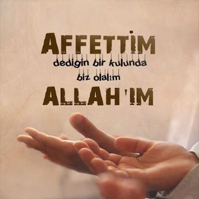 af, mağfiret, affetmek, kul, Allah, dua, dualar, duacı, el açmak, amin,