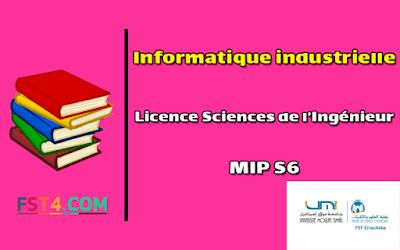 Fst errachidia Cours Informatique industrielle mip s6 pdf