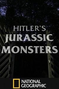 Watch Hitler's Jurassic Monsters Online Free in HD