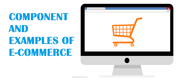 Components and examples of e-commerce