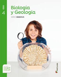 Libro Biología y Geología 4º ESO Santillana Proyecto Saber Hacer Serie Observa