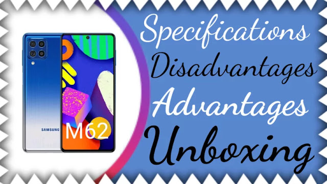 Specifications, advantages and disadvantages of the Samsung Galaxy M62 phone