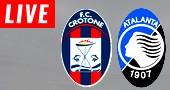 Crotone vs Atalanta LIVE STREAM streaming