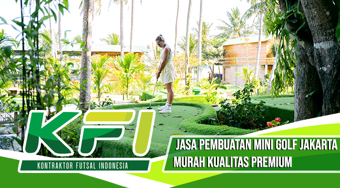 Jasa Pembuatan Mini Golf Jakarta