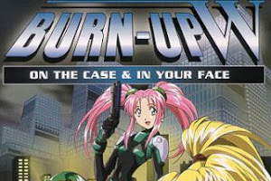 [DD][MEGA] Burn Up W [04/04][Ova][Latino][DVD][Sin Censura]