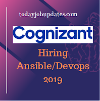 Cognizant Hiring Ansible Engineer for B,.E/B.Tech July-2019