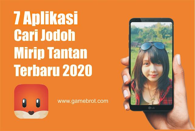 7 Aplikasi Cari Jodoh Indonesia Mirip Tantan VIP MOD APK Terbaru Populer 2020