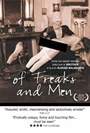 Of Freaks and Men (Pro urodov i lyudey) 1998 Watch Online