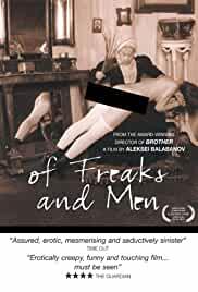 Of Freaks and Men (Pro urodov i lyudey) 1998
