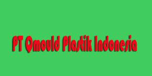 Lowongan Kerja PT Qmould Plastik Indonesia