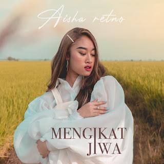 Aisha Retno - Mengikat Jiwa MP3