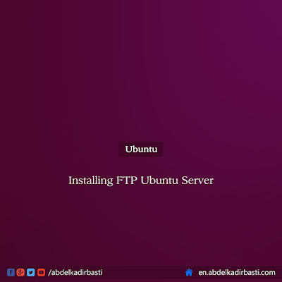 Installing FTP Ubuntu Server
