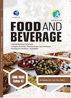 FOOD AND BEVERAGE, Bidang Keahlian Pariwisata, Program Keahlian : Perhotelan Dan Jasa Pariwisata, Kompetensi Keahlian: Perhotelan SMK/MAK KELAS XI
