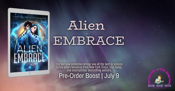 Preorder Boost -  Alien Embrace  @celiakyle @MargoBondCollin