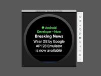 Wear OS by Google: final API 28 emulator with new redesigned UI