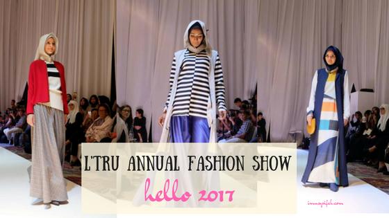 L'tru Annual Fashion Show: HELLO 2017