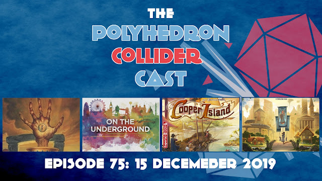 polyhedron collider episode 75 Tapestry - Cooper Island - On the Underground
