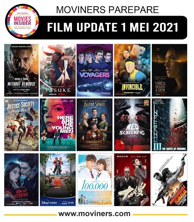 FILM UPDATE 1 MEI 2021