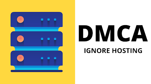 Best DMCA ignored Hosting 2020