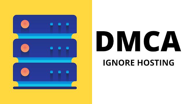 Best DMCA ignored Hosting 2020