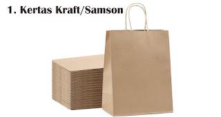 Kertas Kraft/Samson merupakan salah satu jenis kertas untuk membuat paper bag