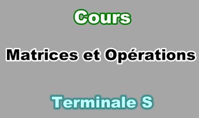 Cours Matrices et Opérations Terminale S PDF