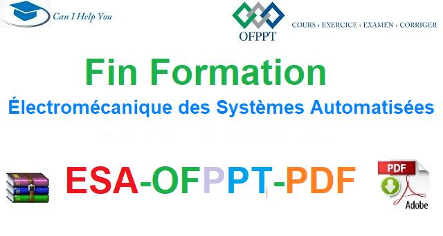 Examens De Fin Formation Électromécanique des Systèmes Automatisées-ESA-OFPPT-PDF