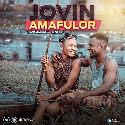 Music] Jovin - Amafulor - Elelebavibez | Download Latest Jamz